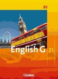 English G 21 Cornelsen Englisch Lehrwerk B3 Reihe English